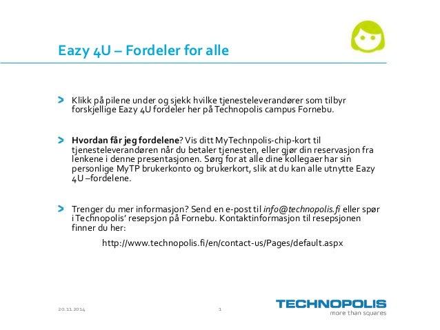 Eazy 4U – Fordeler for alle  Klikk på pilene under og sjekk hvilke tjenesteleverandører som tilbyr  forskjellige Eazy 4U f...
