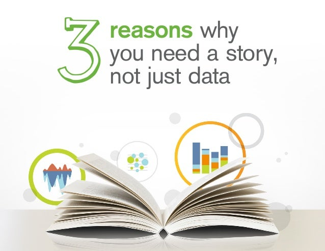 reasons why you need a story, not just data