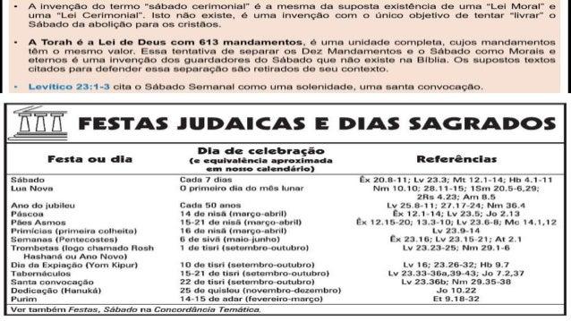 O SABADO AO LONGO DA SAGRADA ESCRITURA Gn 2.2-3 No sétimo dia Deus já havia concluído a obra que realizara, e nesse dia de...