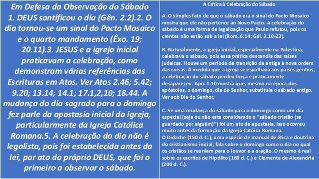 D I A D O C U LT O C R I S TÃ O . O S Á B A D O C R I S TÃ O • O sábado legal do Decálogo foi estabelecido para Israel se ...