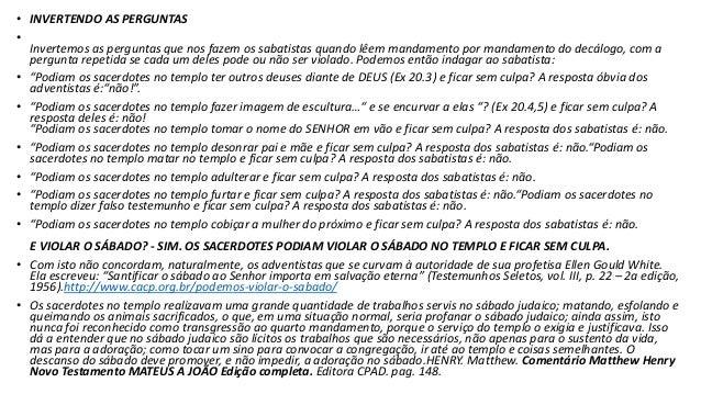 • SOBRE A CONCLUSÃO DA OBRA CRIATIVA • ACERCA DO SENHORIO DE CRISTO SOBRE O SABADO • SOBRE A QUESTÃO DA GUARDA DO SABADO P...