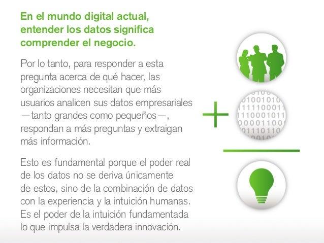 En el mundo digital actual, entender los datos significa comprender el negocio. Por lo tanto, para responder a esta pregun...