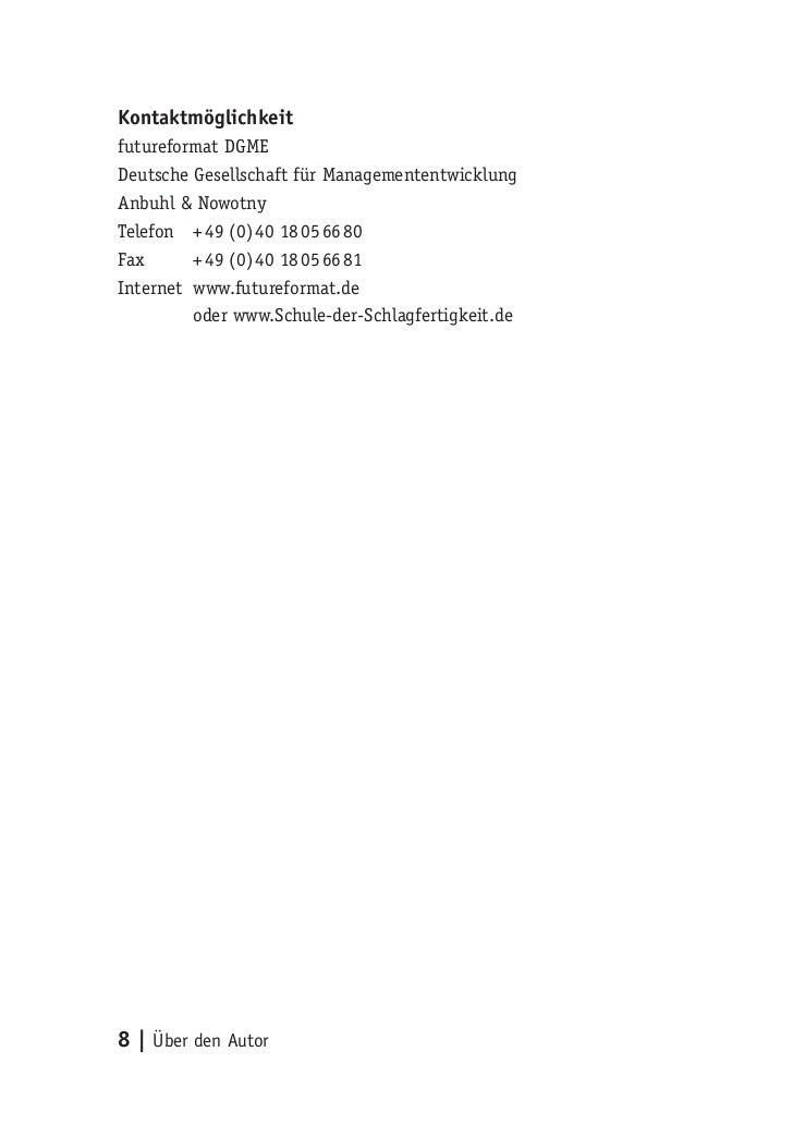 Kontaktmöglichkeitfutureformat DGMEDeutsche Gesellschaft für ManagemententwicklungAnbuhl & NowotnyTelefon + 49 (0) 40 18 0...