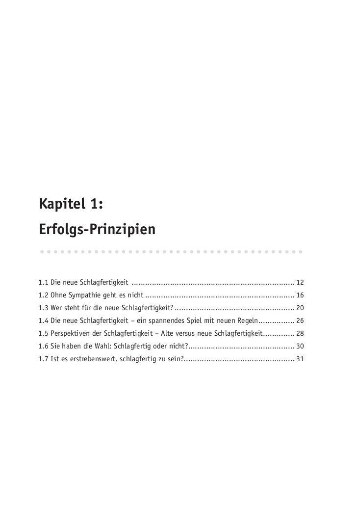 Kapitel 1:Erfolgs-Prinzipien1.1 Die neue Schlagfertigkeit ...................................................................