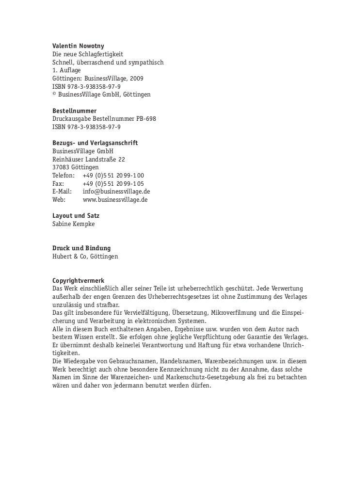 Valentin NowotnyDie neue SchlagfertigkeitSchnell, überraschend und sympathisch1. AuflageGöttingen: BusinessVillage, 2009IS...