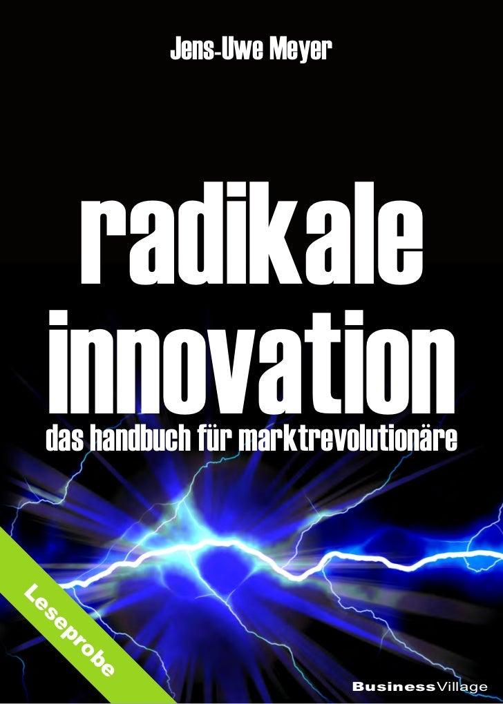 Jens-Uwe Meyer   radikale  innovation  das handbuch für marktrevolutionäreLe   s  ep       ro        be                   ...