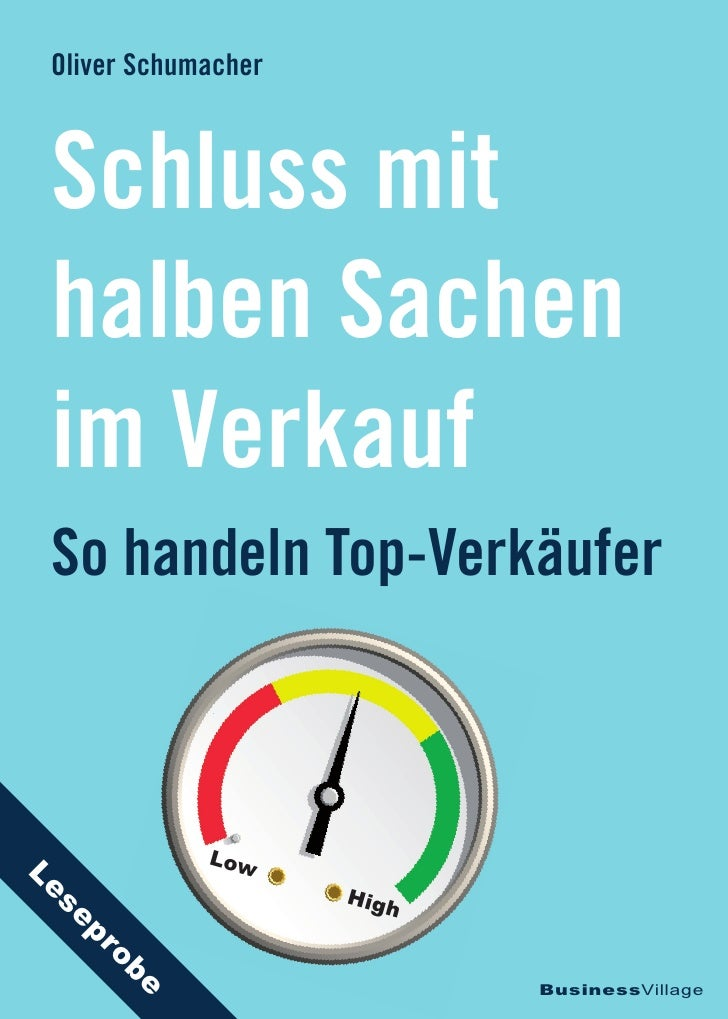 Oliver Schumacher Schluss mit halben Sachen im Verkauf So handeln Top-Verkäufer              LowLe                     Hig...