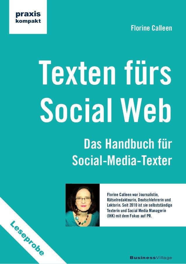 praxis kompakt                                  Florine Calleen          Texten fürs          Social Web               Das...