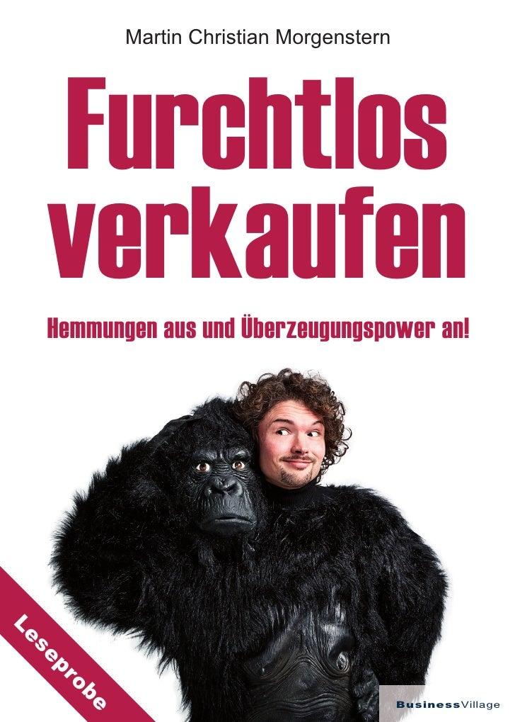 Martin Christian Morgenstern  Furchtlos  verkaufen  Hemmungen aus und Überzeugungspower an!Le  se  pr       ob            ...