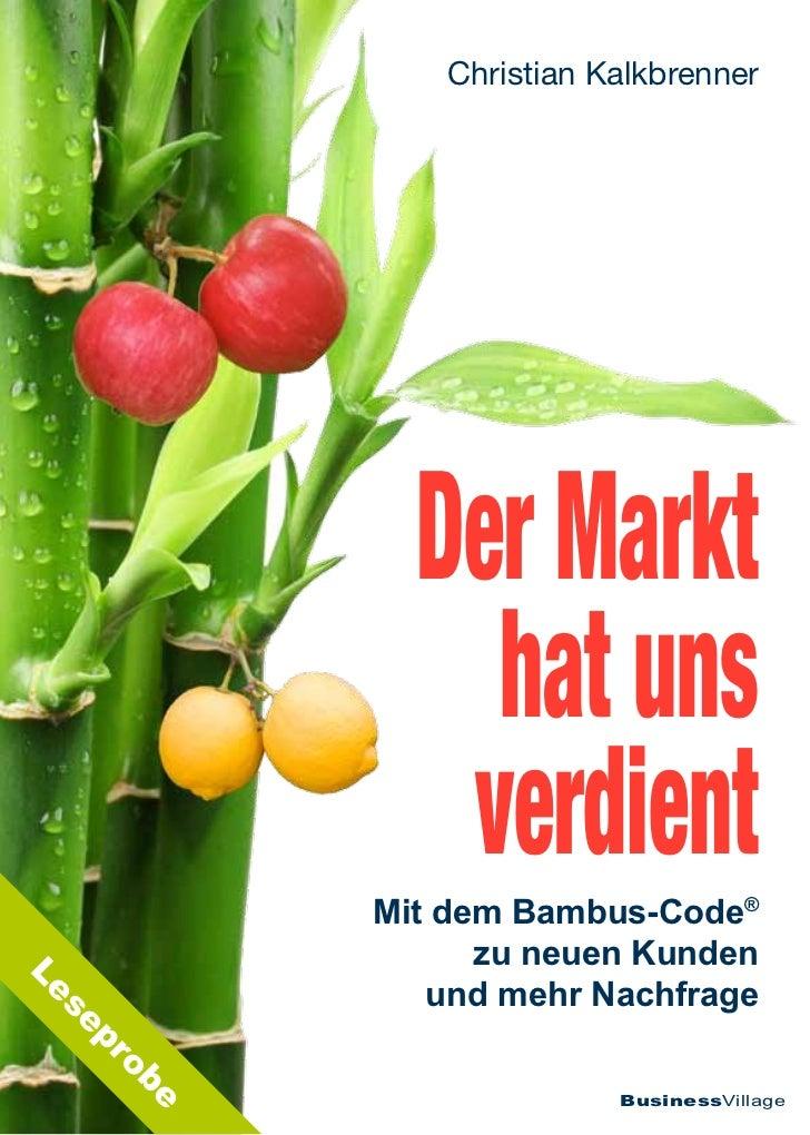 Christian Kalkbrenner                Der Markt                  hat uns                 verdient              Mit dem Bamb...