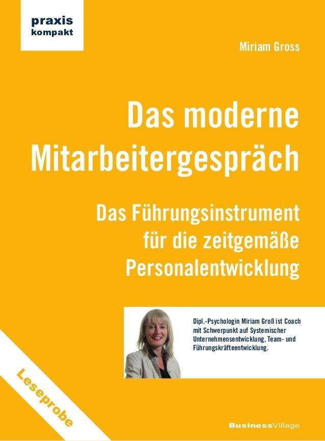 praxis kompakt                                       Miriam Gross        Das moderne Mitarbeitergespräch             Das F...