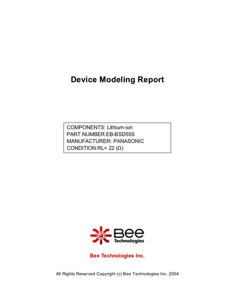 Device Modeling Report     COMPONENTS: Lithium-ion     PART NUMBER:EB-BSD55S     MANUFACTURER: PANASONIC     CONDITION:RL=...