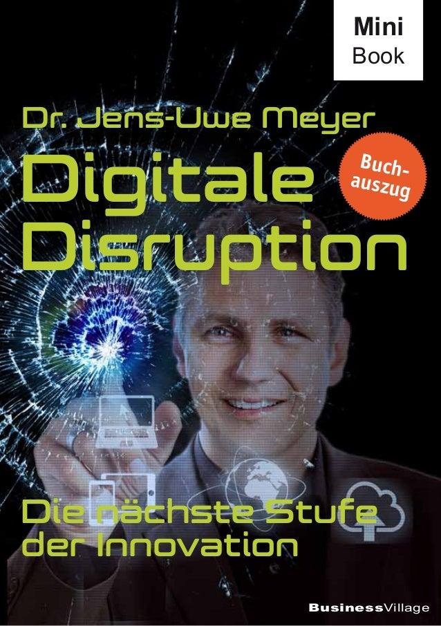 BusinessVillage Dr. Jens-Uwe Meyer Digitale Disruption Die nächste Stufe der Innovation Mini Book Buch-auszug