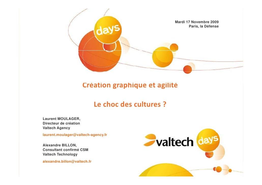 Mardi 17 Novembre 2009                                             Paris, la Défense     Laurent MOULAGER, Directeur de cr...