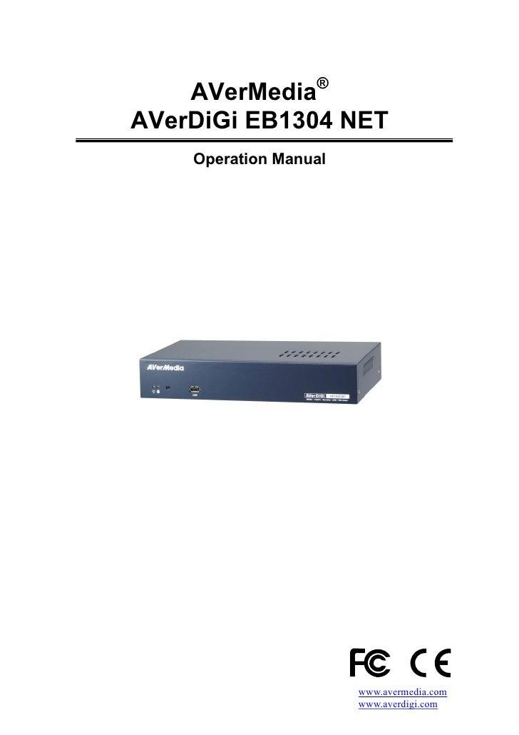 AVerMedia® AVerDiGi EB1304 NET     Operation Manual                            www.avermedia.com                        ww...