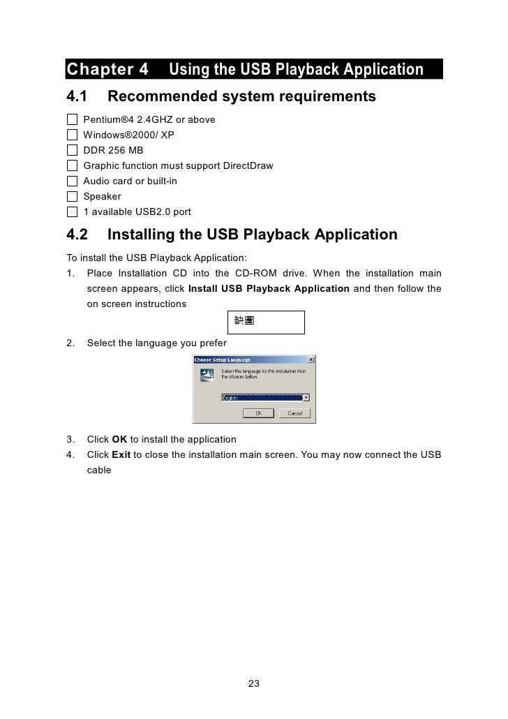 4.3        Running the USB Playback Application To run the application, click the USB Player icon                  on the ...