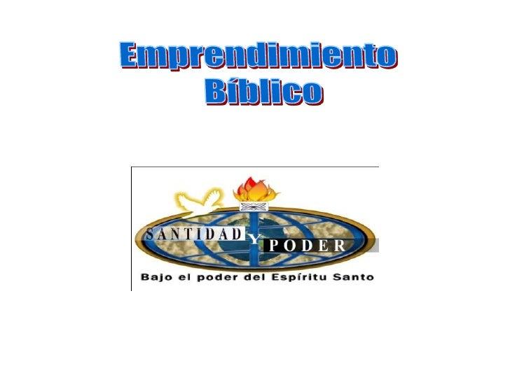 Emprendimiento <br />Bíblico<br />