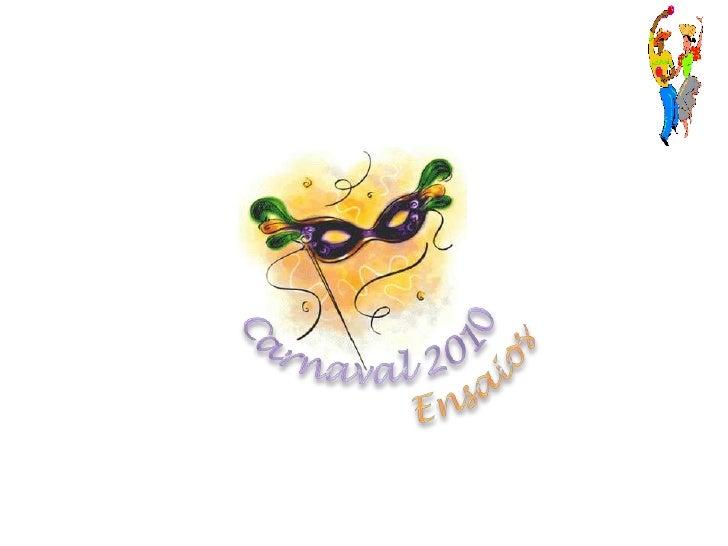 Carnaval 2010<br />Ensaios <br />