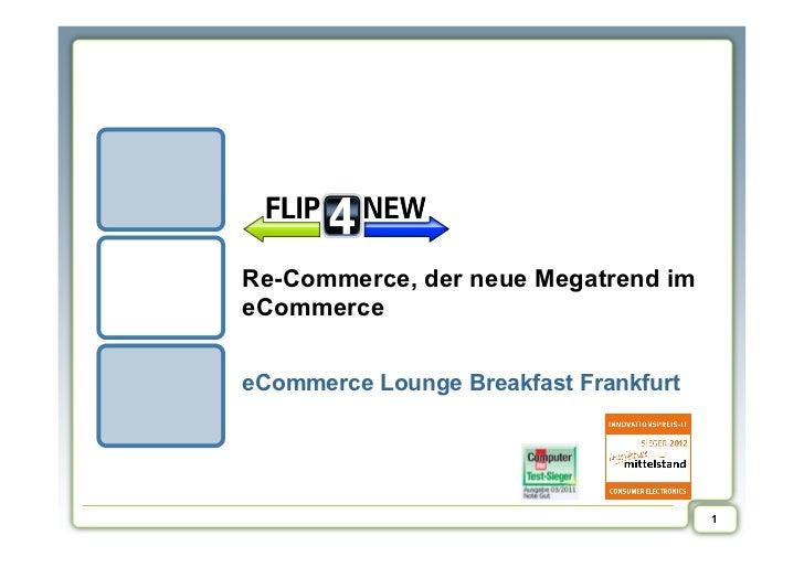 Re-Commerce, der neue Megatrend imeCommerceeCommerce Lounge Breakfast Frankfurt                                       1