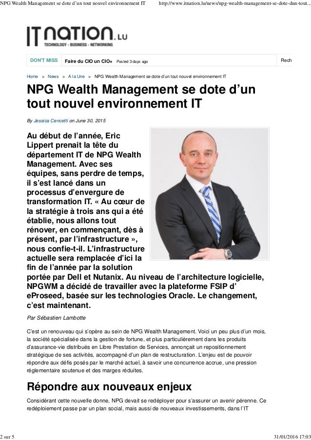 DON'T MISS Faire du CIO un CIO+ Posted 3 days ago Rechercher su Home > News > A la Une > NPG Wealth Management se dote d'u...