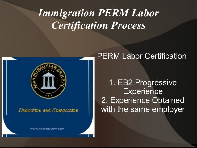 certification perm labor experience eb2 requirements slideshare process