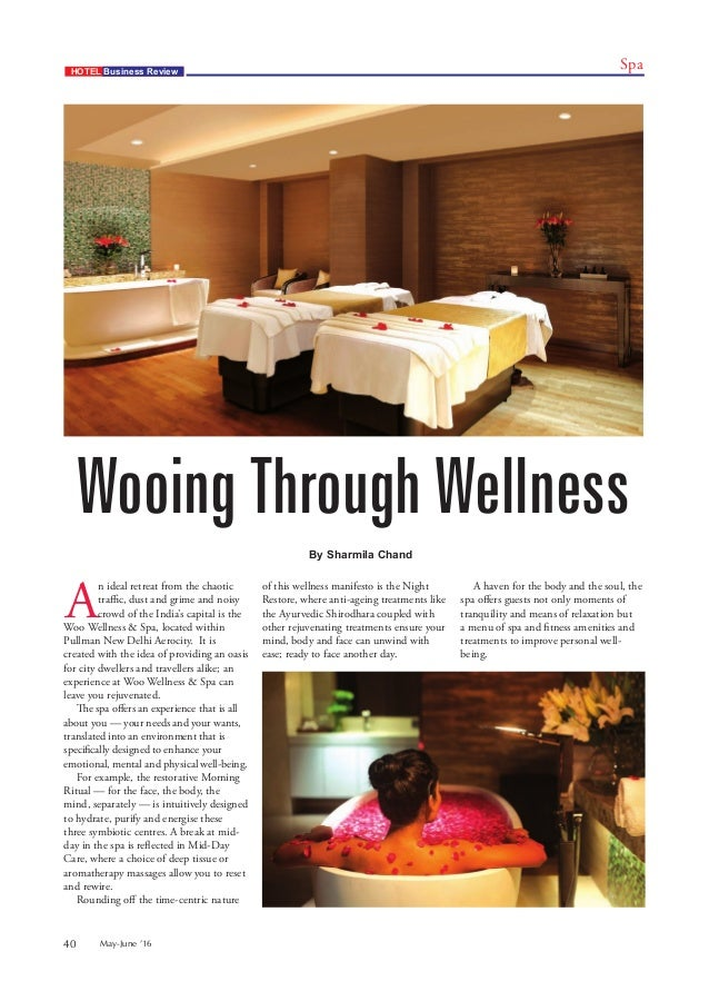 May June U00271640 By Sharmila Chand SpaHOTEL Business Review A N Ideal Retreat  From ...
