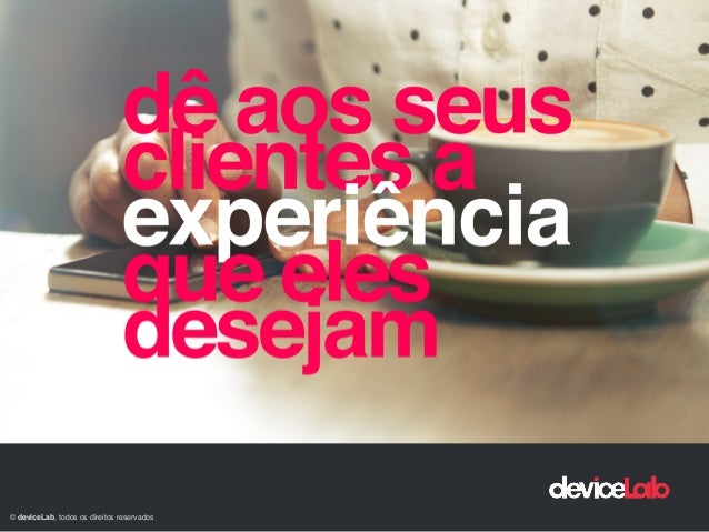 © deviceLab, todos os direitos reservados