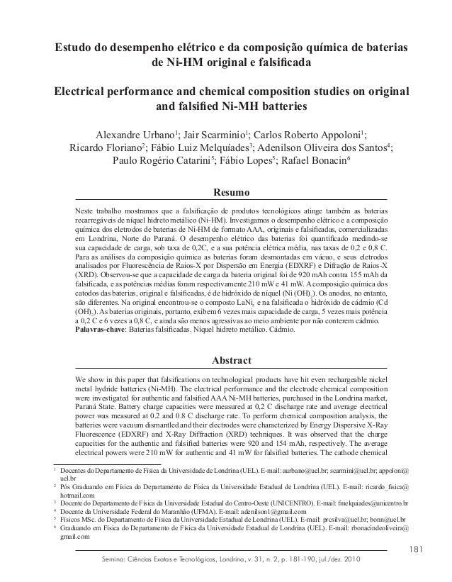 181 Semina: Ciências Exatas e Tecnológicas, Londrina, v. 31, n. 2, p. 181-190, jul./dez. 2010 Estudo do desempenho elétric...