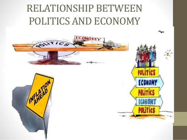 relationship between economics and politics