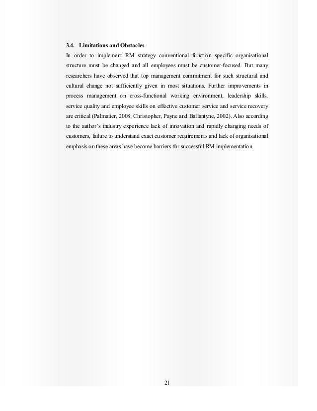 21 3.4. Limitations and Obstacles In order to implement RM strategy conventional function specific organisational structur...