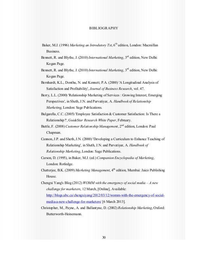 30 BIBLIOGRAPHY Baker, M.J. (1996) Marketing an Introdutory Txt, 6th edition, London: Macmillan Business. Bennett, R. and ...