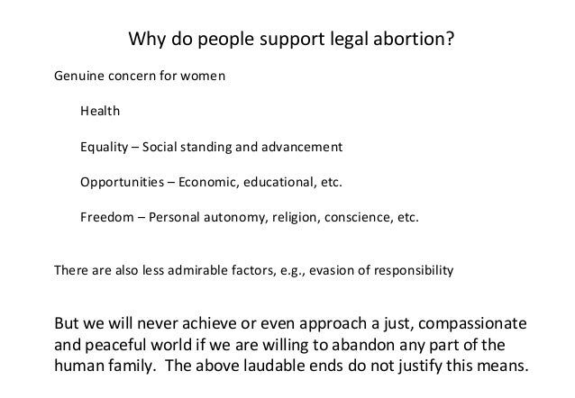 an analysis of the justifiable abortion and the debate on the rights of woman Is abortion permissible in the hard cases life people declare that abortion is justifiable if the woman the body rights argument.
