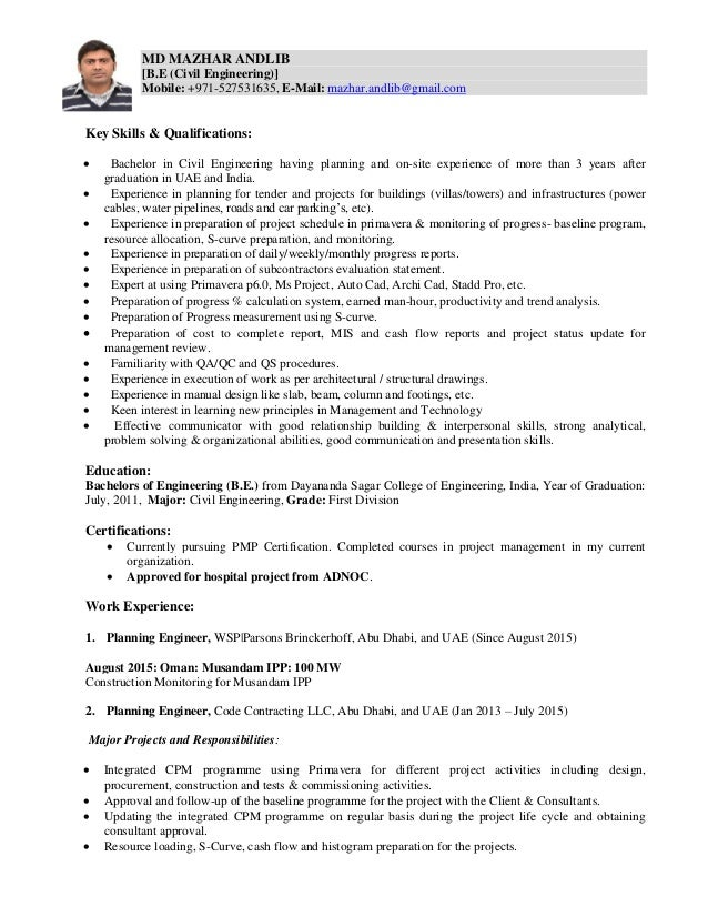 MD MAZHAR ANDLIB [B.E (Civil Engineering)] Mobile: +971-527531635, E-Mail: mazhar.andlib@gmail.com Key Skills & Qualificat...