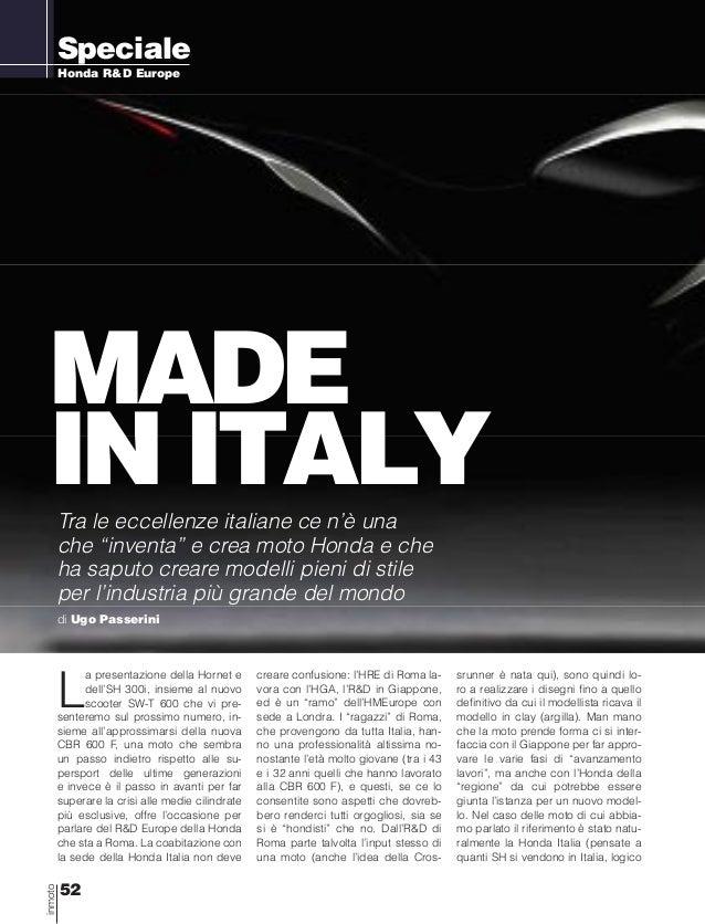 """52 inmoto Honda R&D Europe Speciale Made in ItalyTra le eccellenze italiane ce n'è una che """"inventa"""" e crea moto Honda e c..."""