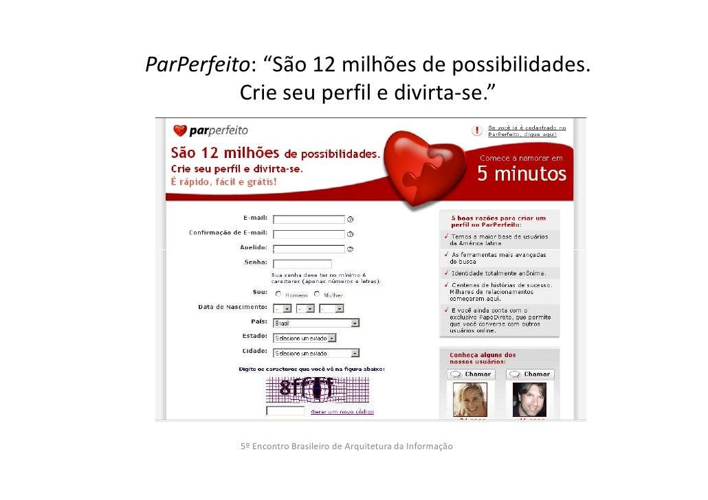 """ParPerfeito: """"São 12 milhões de possibilidades.          Crie seu perfil e divirta-se.""""          5º Encontro Brasileiro de..."""