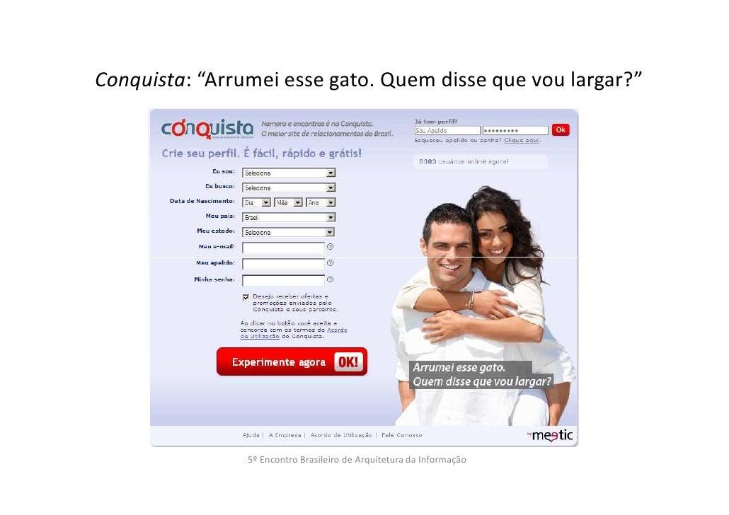 """Conquista: """"Arrumei esse gato. Quem disse que vou largar?""""                5º Encontro Brasileiro de Arquitetura da Informa..."""