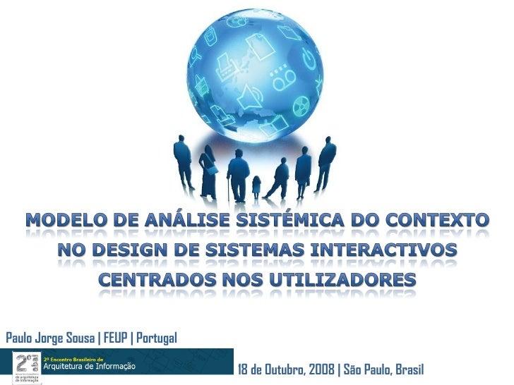 Paulo Jorge Sousa | FEUP | Portugal 18 de Outubro, 2008 | São Paulo, Brasil