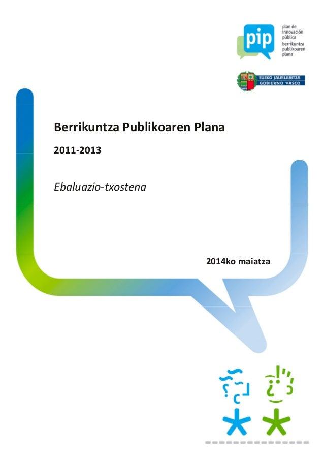 Berrikuntza Publikoaren Plana 2011-2013 Ebaluazio-txostena 2014ko maiatza