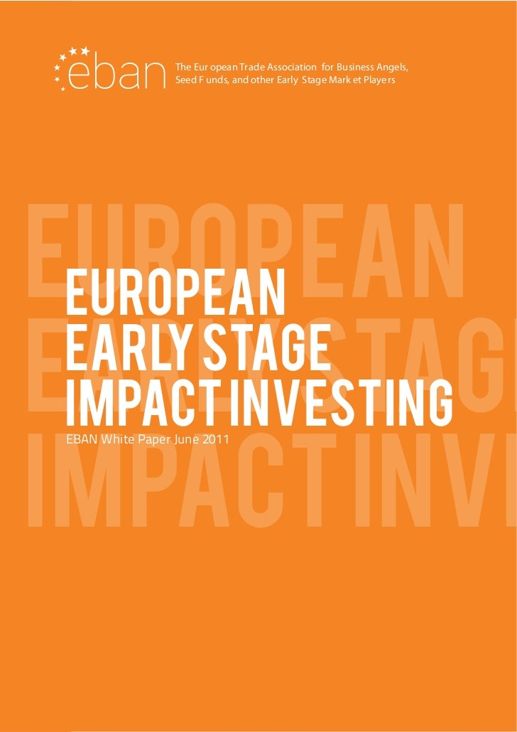 The Eur opean Trade Association for Business Angels,                  Seed F unds, and other Early Stage Mark et Playe rsE...