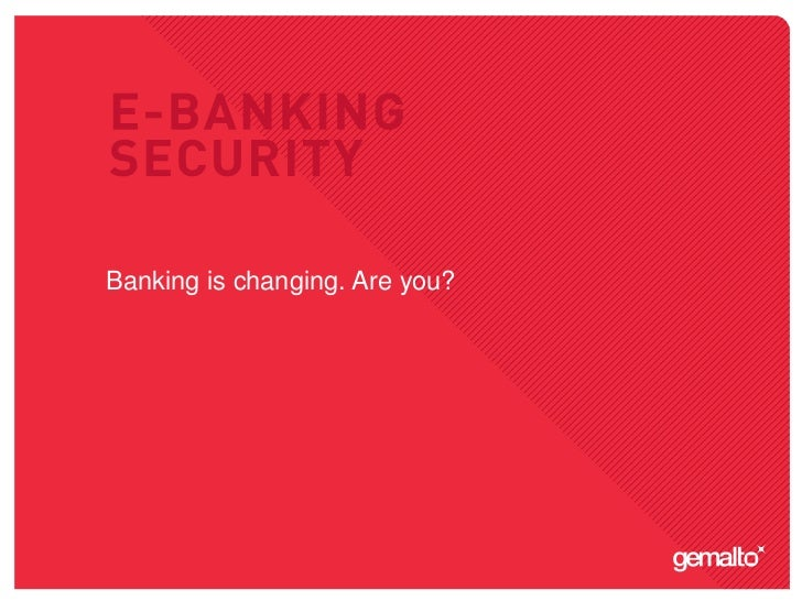 Banking is changing. Are you?