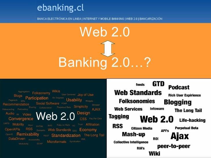 Web 2.0   Banking 2.0…?