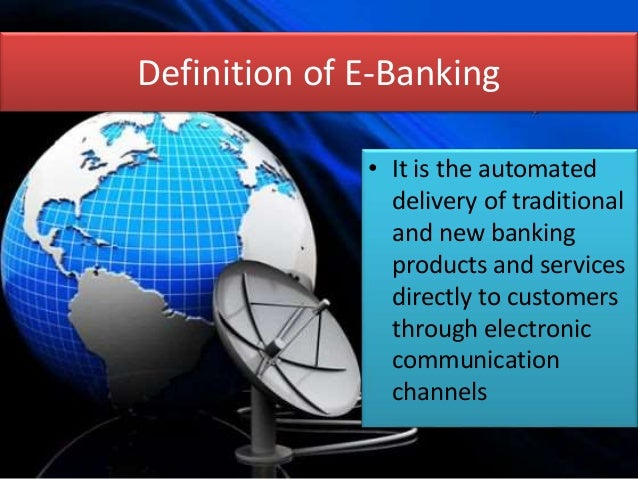 advantages of e banking Internet banking as the name suggests is a service using which a customer can do various banking activities like transferring of funds from one account to another, online view of his or her transactions.