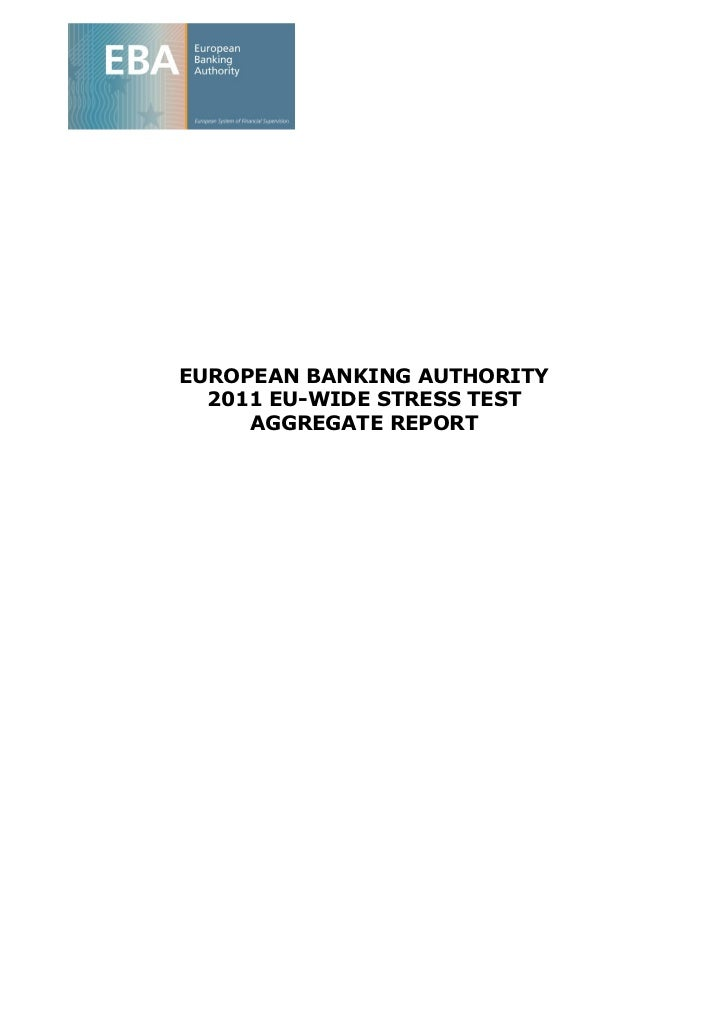 EUROPEAN BANKING AUTHORITY  2011 EU-WIDE STRESS TEST     AGGREGATE REPORT