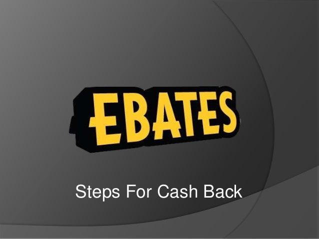 Steps For Cash Back