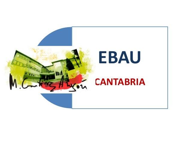 EBAU CANTABRIA