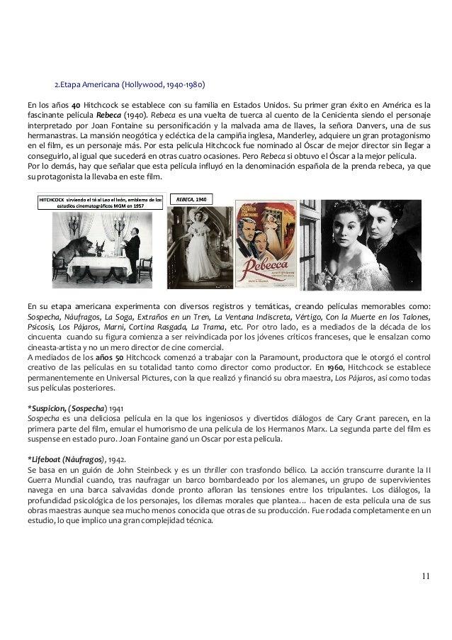 11 11 2.Etapa  Americana  (Hollywood,  1940-‐1980)      En  los  años  40  Hitchcock  se  establece...
