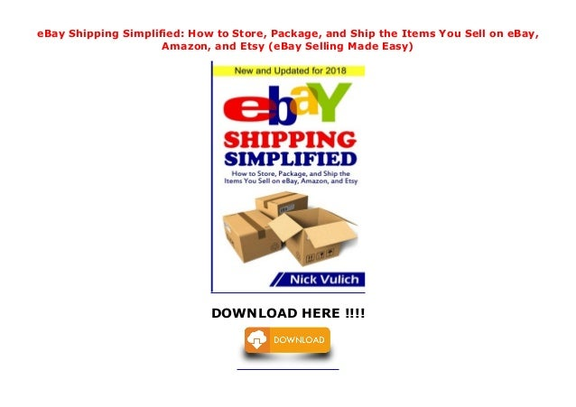 Ebay Shipping Simplified How To Store Package And Ship The Items Y