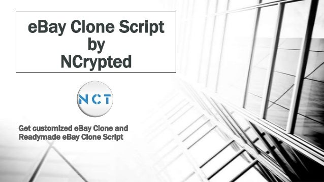 eBay Clone Script by NCrypted  Get customized eBay Clone and Readymade eBay Clone Script