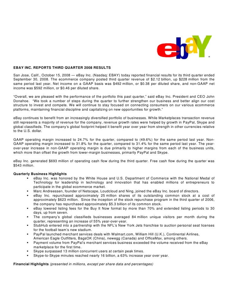 EBAY INC. REPORTS THIRD QUARTER 2008 RESULTS San Jose, Calif., October 15, 2008 — eBay Inc. (Nasdaq: EBAY) today reported ...