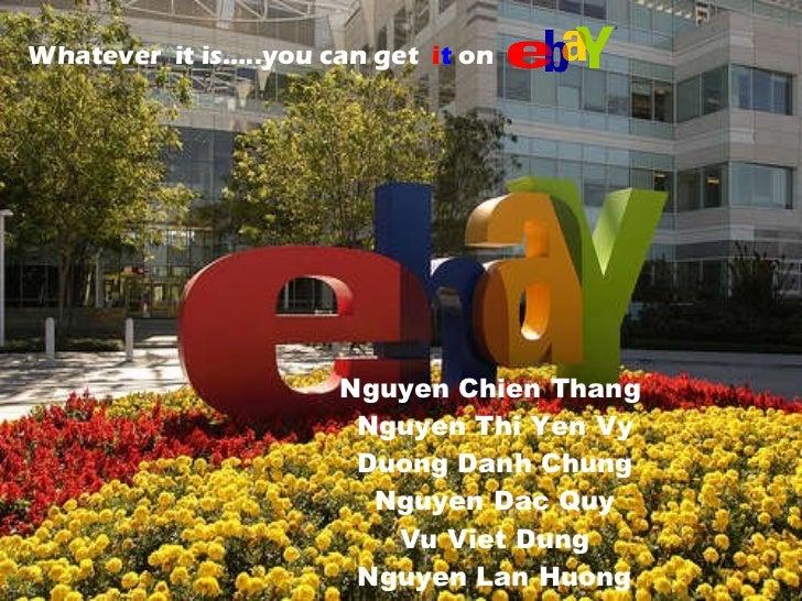 Nguyen Chien Thang  Nguyen Thi Yen Vy Duong Danh Chung Nguyen Dac Quy Vu Viet Dung Nguyen Lan Huong Whatever  it is…..you ...